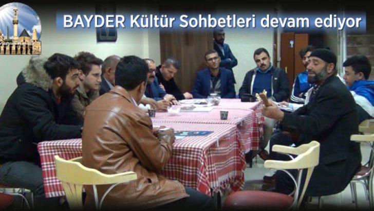 """""""BAYDER Kültür Sohbetleri"""" devam ediyor"""