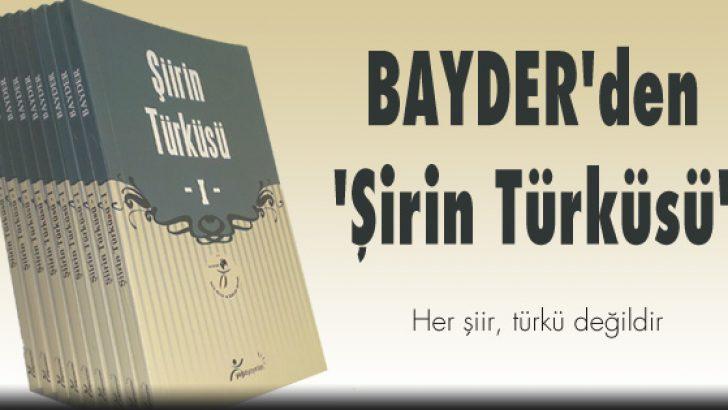 BAYDER'den 'Şirin Türküsü'