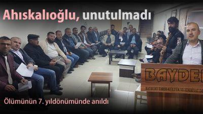 Mustafa Ahıskalıoğlu, unutulmadı