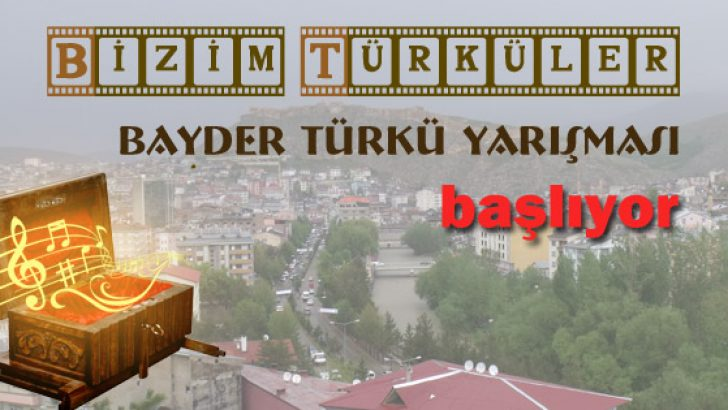 """""""Bizim Türküler"""" Okullar Arası BAYDER Türkü Yarışması başlıyor"""