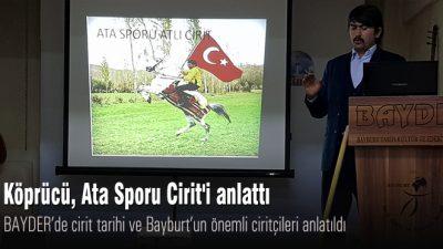 BAYDER'de Ata Sporu Cirit anlatıldı