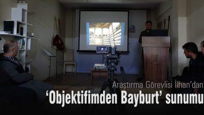 Kültür Sohbetleri'nde 'Objektifimden Bayburt'