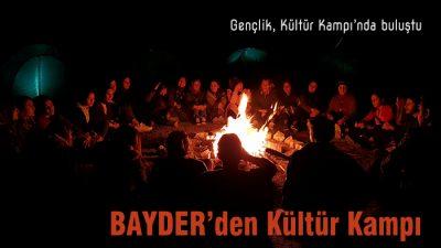 BAYDER Kültür Kampı'na yoğun ilgi