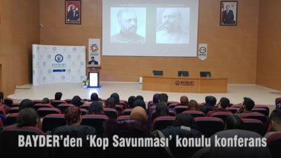 BAYDER'den 'Kop Savunması' konulu konferans