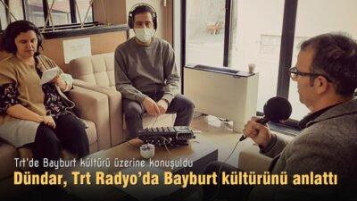 Başkan Dündar, Trt Radyo'da Bayburt kültürünü anlattı